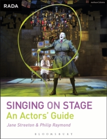 Singing on Stage : An Actors' Guide, Paperback Book