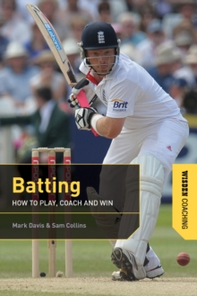Batting : How to Play, Coach and Win, Paperback Book
