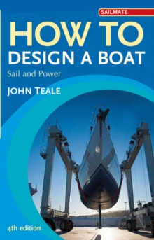 How to Design a Boat : Sail and Power, Paperback Book