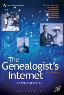 The Genealogist's Internet : The Essential Guide to Researching Your Family History Online, Paperback Book