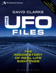 The UFO Files : The Inside Story of Real-life Sightings, Paperback Book