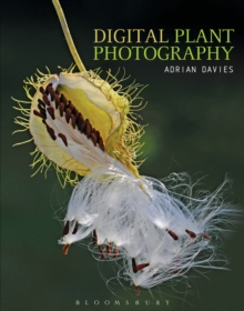 Digital Plant Photography : For Beginners to Professionals, Paperback Book