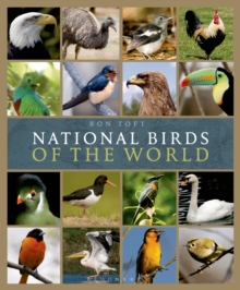 National Birds of the World : Avian Emblems of the World, Hardback Book