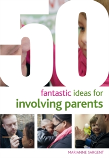 50 Fantastic Ideas for Involving Parents, Paperback Book