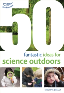 50 Fantastic Ideas for Science Outdoors, Paperback Book
