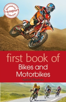 First Book of Bikes and Motorbikes, Paperback Book
