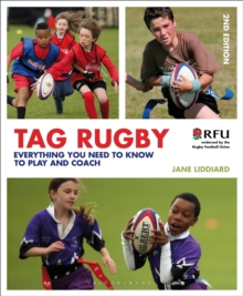 Tag Rugby : Everything You Need to Know to Play and Coach, Paperback Book