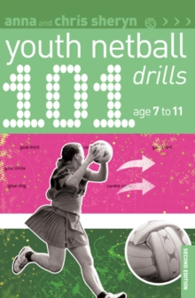 101 Youth Netball Drills Age 7-11, Paperback Book