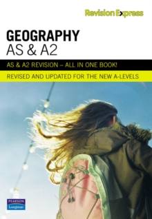 Revision Express AS and A2 Geography : A-Level Study Guide, Paperback Book