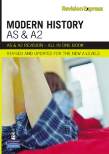 Revision Express AS and A2 Modern History : A-Level Study Guide, Paperback Book