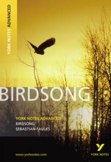 Birdsong: York Notes Advanced, Paperback Book