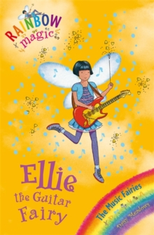 Ellie the Guitar Fairy : The Music Fairies Book 2, Paperback Book