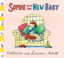Sophie and the New Baby, Paperback Book