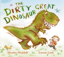 The Dirty Great Dinosaur, Paperback Book