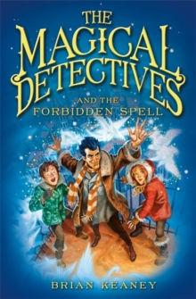 The Magical Detectives and the Forbidden Spell, Paperback Book