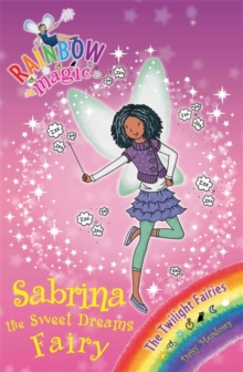 Sabrina the Sweet Dreams Fairy : The Twilight Fairies Book 7, Paperback Book