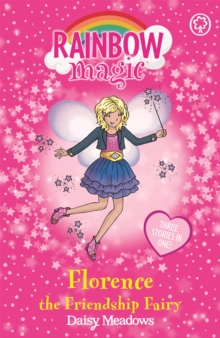 Florence the Friendship Fairy : Special, Paperback Book