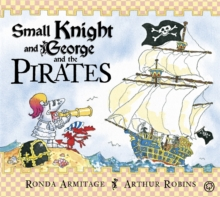 Small Knight and George and the Pirates, Paperback Book