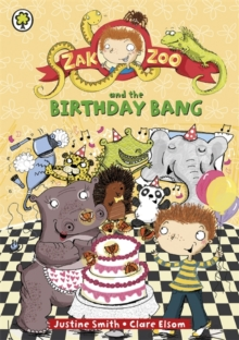 Zak Zoo and the Birthday Bang : Book 8, Paperback Book