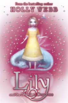 Lily and the Shining Dragons : Book 2, Paperback Book