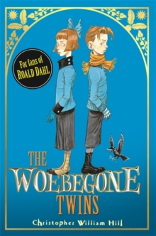 The Woebegone Twins : Book 2, Paperback Book
