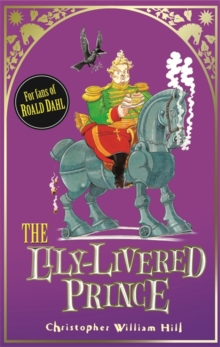 The Lily-Livered Prince : Book 3, Paperback Book
