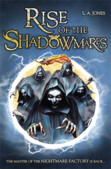 The Nightmare Factory: Rise of the Shadowmares, Paperback Book