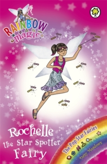 Rochelle the Star Spotter Fairy : The Pop Star Fairies Book 6, Paperback Book