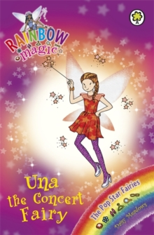 Una the Concert Fairy : The Pop Star Fairies Book 7, Paperback Book