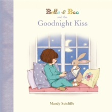 Belle & Boo and the Goodnight Kiss, Hardback Book