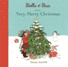 Belle & Boo and the Very Merry Christmas, Paperback Book