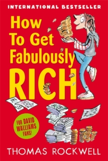 How to Get Fabulously Rich, Paperback Book