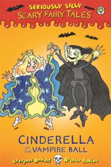 Cinderella at the Vampire Ball, Hardback Book