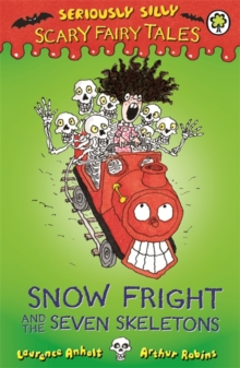 Snow Fright and the Seven Skeletons, Paperback Book