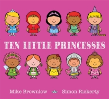 Ten Little Princesses : Board Book, Hardback Book