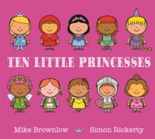 Ten Little Princesses : Board Book, Paperback Book
