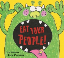 Eat Your People!, Hardback Book