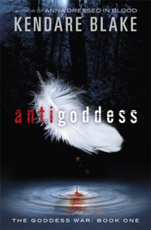 Antigoddess : Book 1, Paperback Book