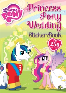 Princess Pony Wedding Sticker Book : Sticker Activity Book 3, Paperback Book