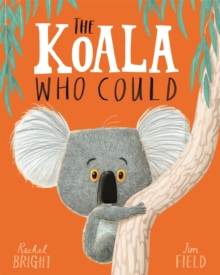 The Koala Who Could, Paperback Book