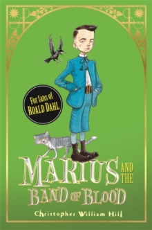 Marius and the Band of Blood : Book 4, Hardback Book
