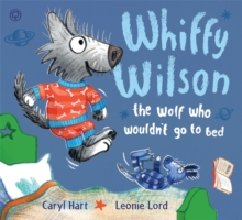 The Wolf Who Wouldn't Go to Bed, Paperback Book