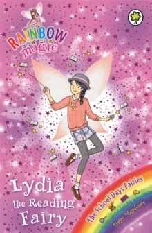 Lydia the Reading Fairy : The School Days Fairies Book 3, Paperback Book