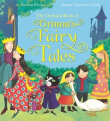 The Orchard Book of Grimm's Fairy Tales, Hardback Book