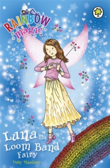 Luna the Loom Band Fairy : Special, Paperback Book