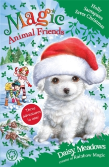 Holly Santapaws Saves Christmas : Special 5, Paperback Book