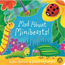 Mad About Minibeasts!, Board book Book