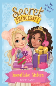Snowflake Sisters : Two Adventures in One! Special, Paperback Book