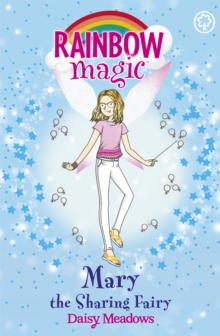 Mary the Sharing Fairy : The Friendship Fairies Book 2, Paperback Book