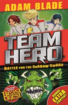 Battle for the Shadow Sword : Series 1, Book 1 - With Bonus Extra Content!, Paperback Book